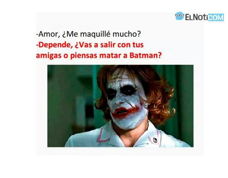 Amor, ¿me maquillé mucho?