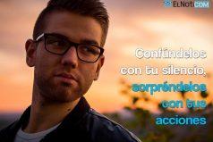 Confúndelos con tu silencio