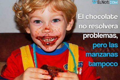 El chocolate no resolverá problemas pero las manzanas tampoco. ¡Al mal tiempo buena cara!