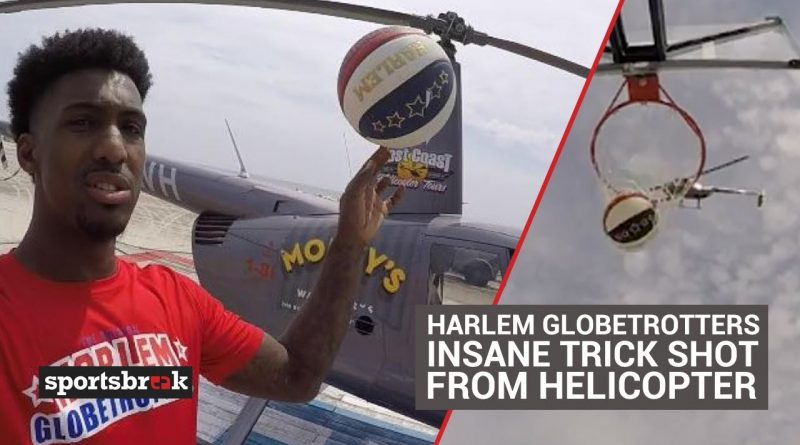Harlem-Globetrotters-Insane-Trick-Shot-From-Helicopter